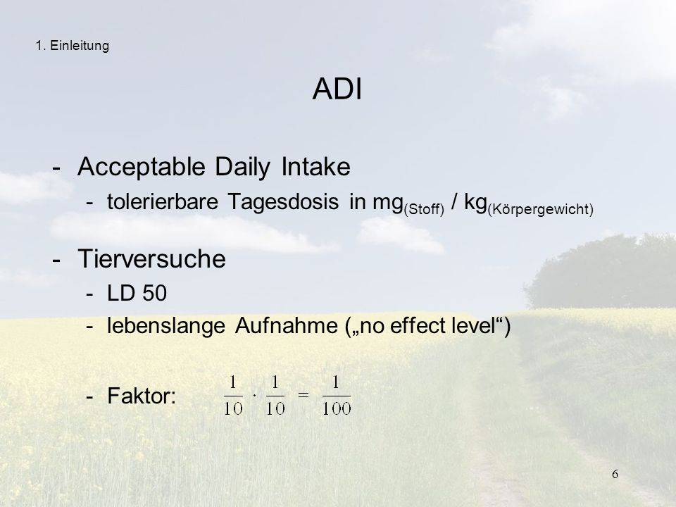 ADI Acceptable Daily Intake Tierversuche