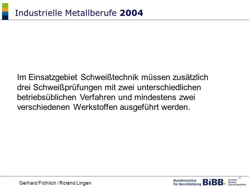 Industrielle Metallberufe 2004