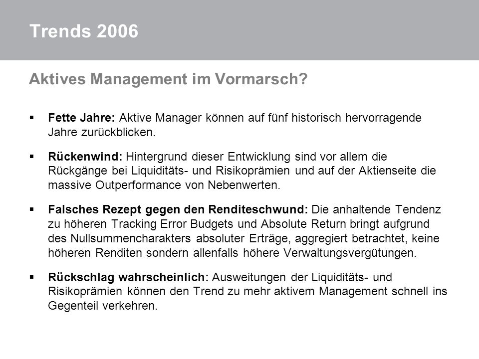 Trends 2006 Aktives Management im Vormarsch