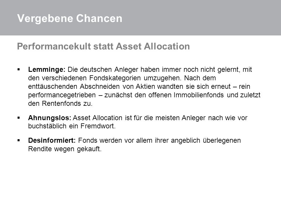 Vergebene Chancen Performancekult statt Asset Allocation