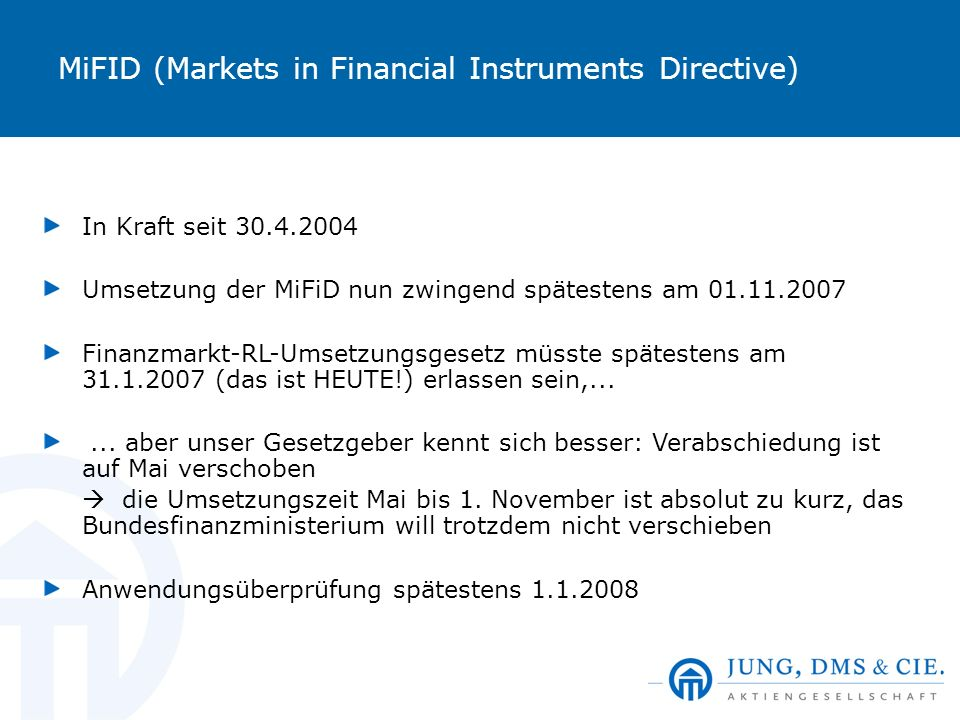 MiFID (Markets in Financial Instruments Directive)