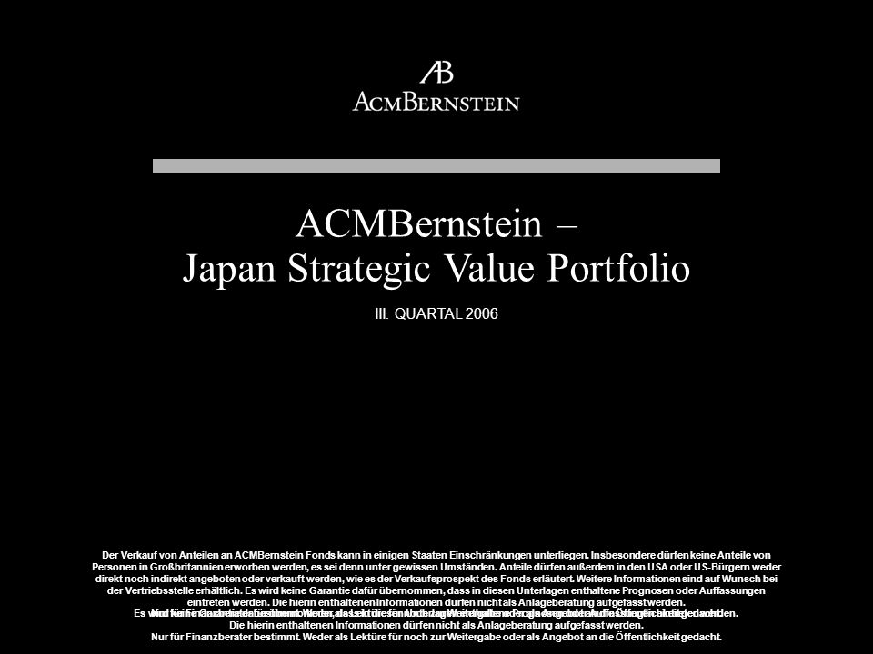 ACMBernstein – Japan Strategic Value Portfolio III. QUARTAL 2006
