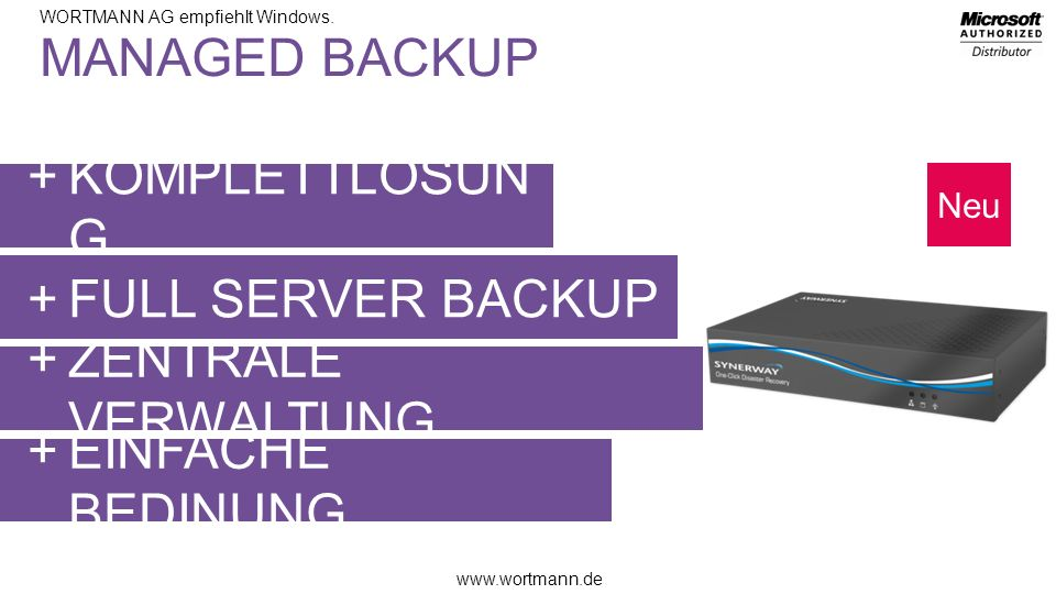 MANAGED BACKUP KOMPLETTLÖSUNG FULL SERVER BACKUP ZENTRALE VERWALTUNG