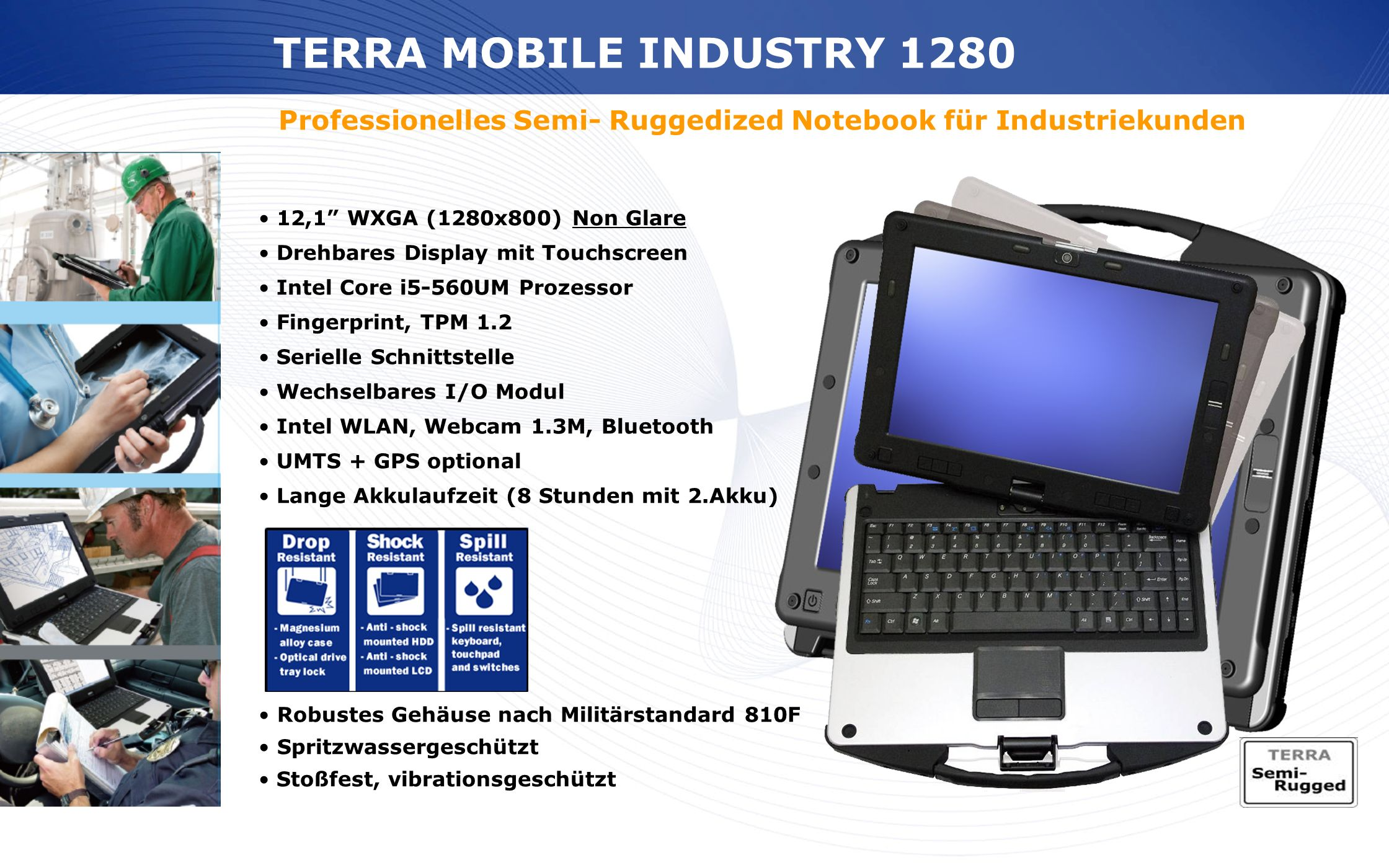 TERRA MOBILE INDUSTRY 1280 Professionelles Semi- Ruggedized Notebook für Industriekunden. 12,1 WXGA (1280x800) Non Glare.