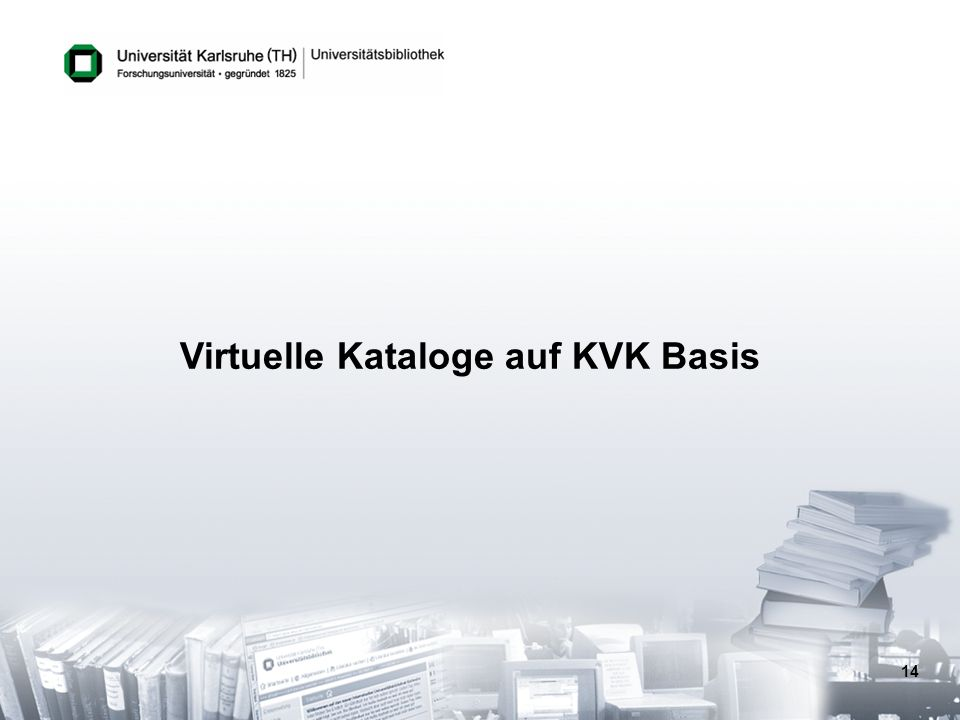 Virtuelle Kataloge auf KVK Basis