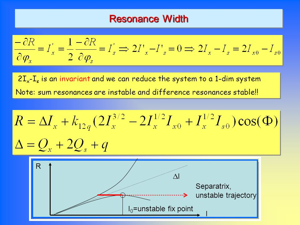 Resonance Width 2Ix-Is is an invariant and we can reduce the system to a 1-dim system.