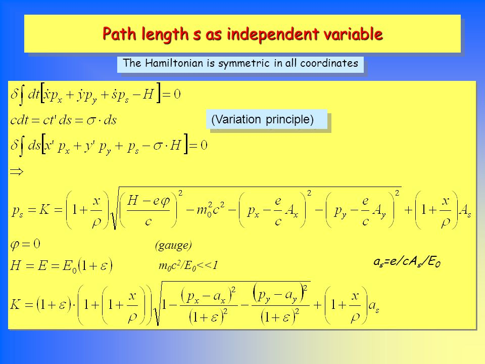 Path length s as independent variable