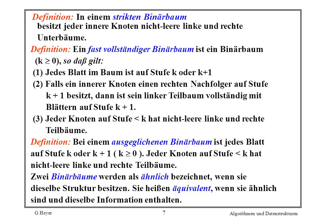 Definition: In einem strikten Binärbaum