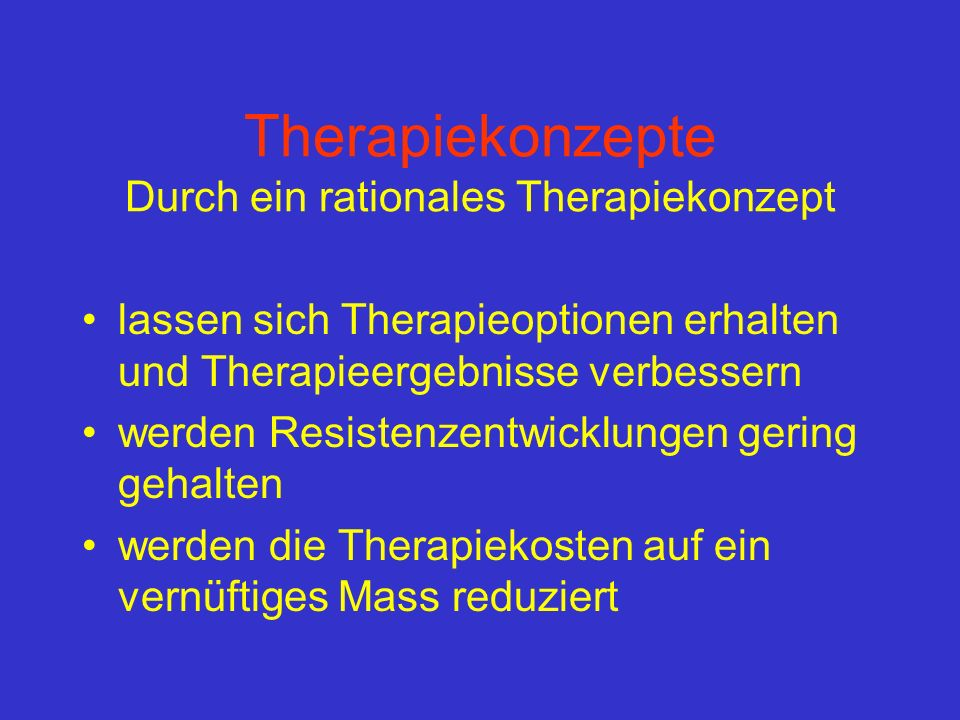 Therapiekonzepte Durch ein rationales Therapiekonzept