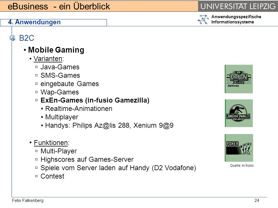 B2C Mobile Gaming Funktionen: Varianten: Java-Games SMS-Games
