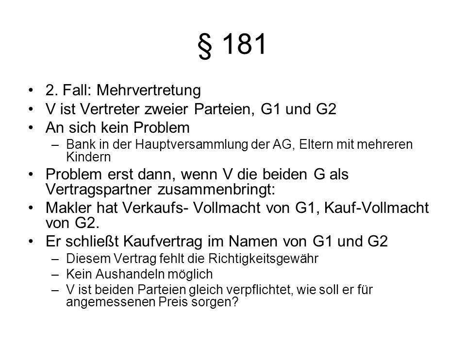 § 181 2. Fall: Mehrvertretung