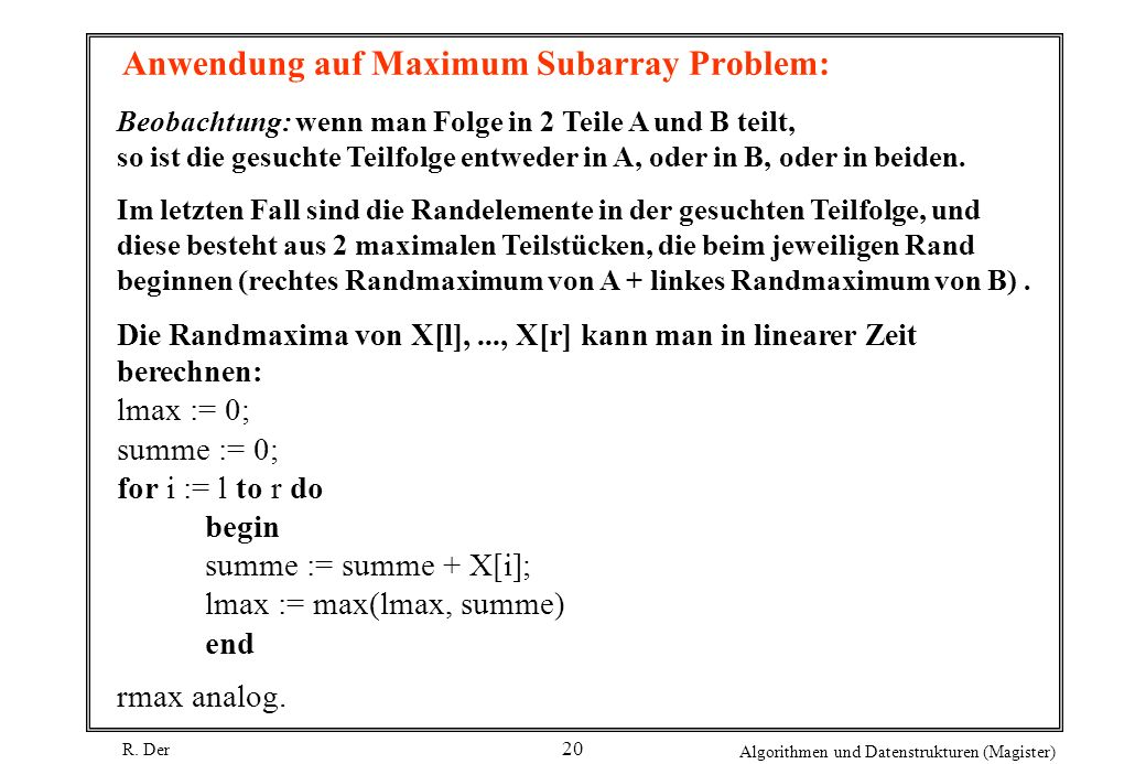 Anwendung auf Maximum Subarray Problem: