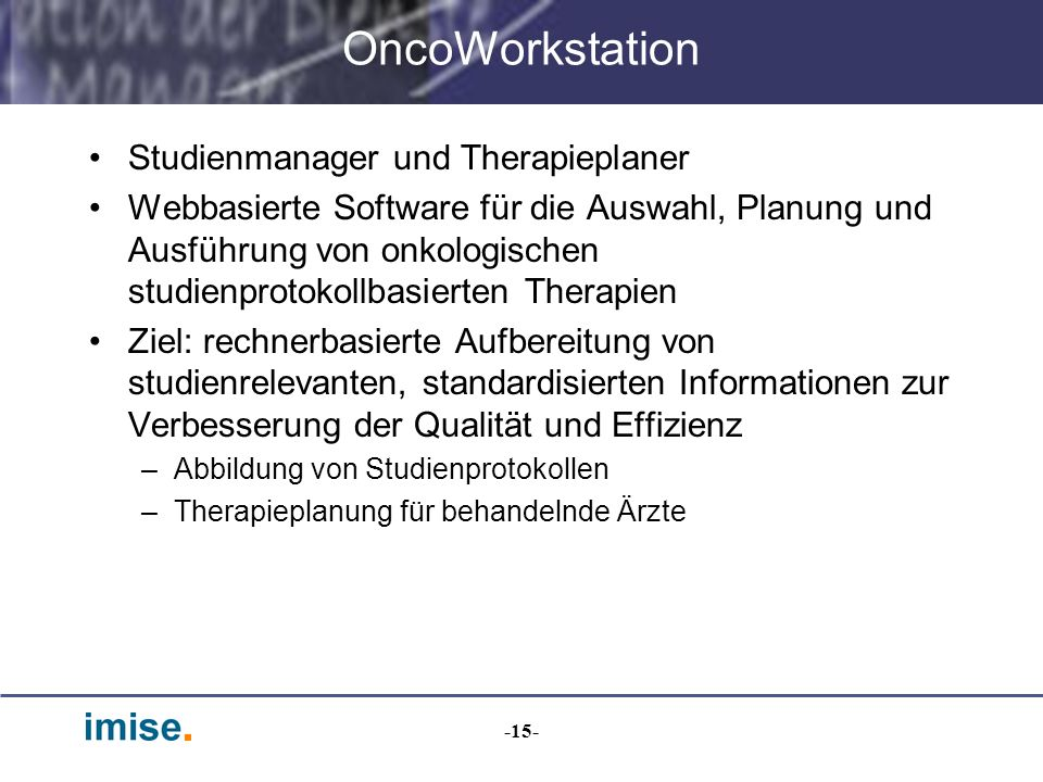 OncoWorkstation Studienmanager und Therapieplaner