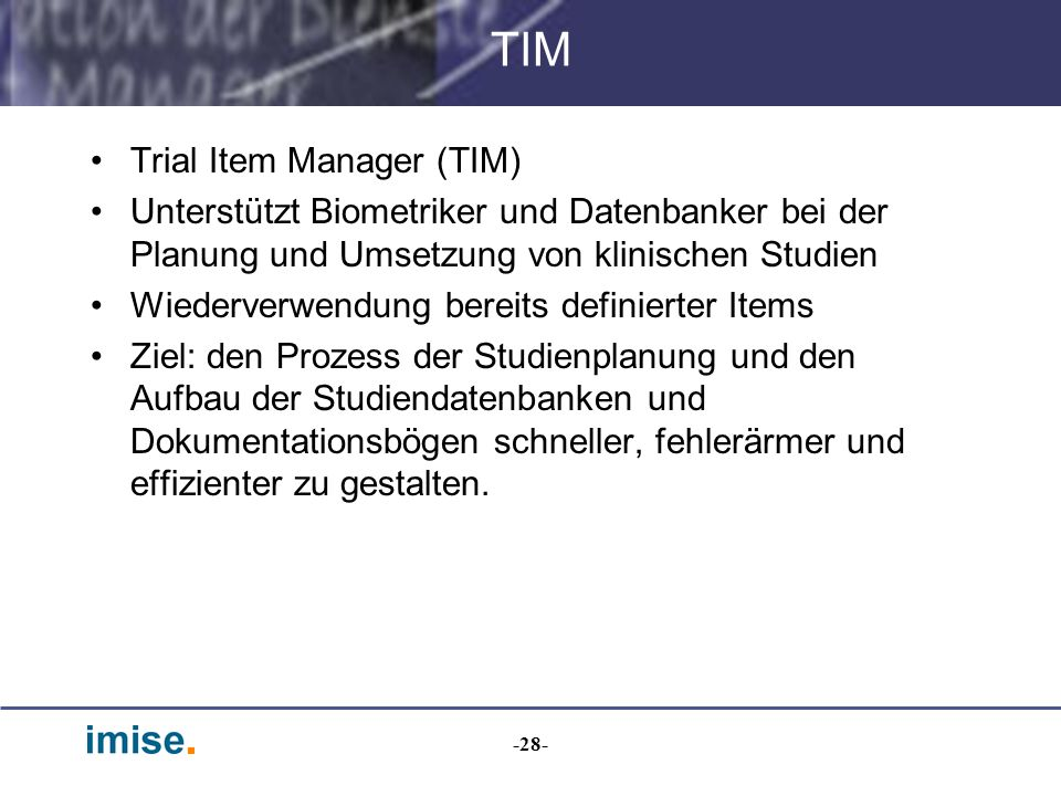 TIM Trial Item Manager (TIM)