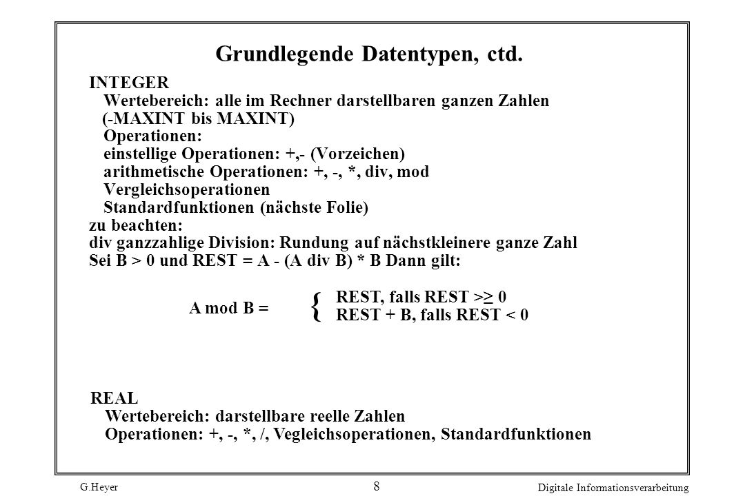 Grundlegende Datentypen, ctd.