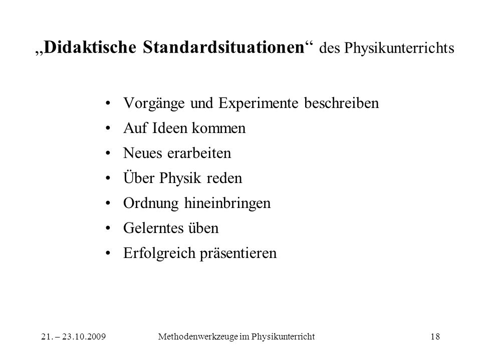 """Didaktische Standardsituationen des Physikunterrichts"