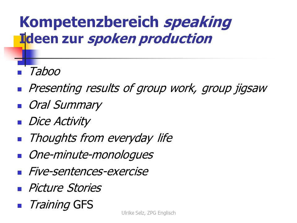 Kompetenzbereich speaking Ideen zur spoken production