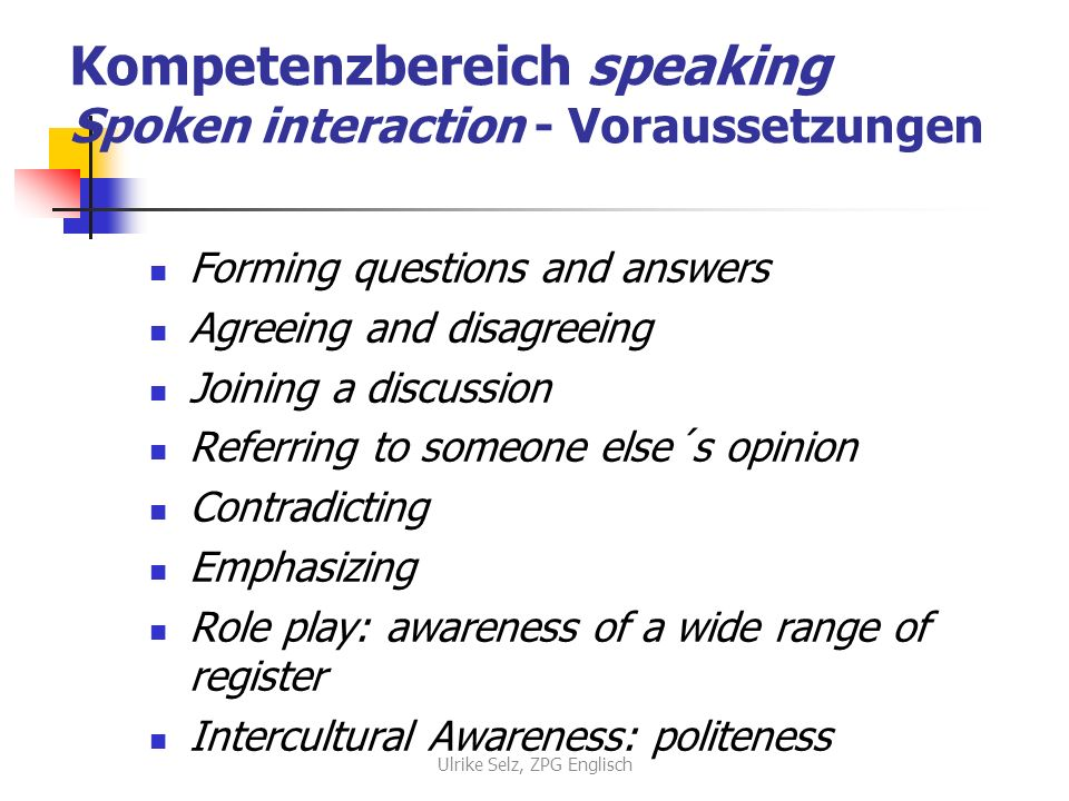 Kompetenzbereich speaking Spoken interaction - Voraussetzungen