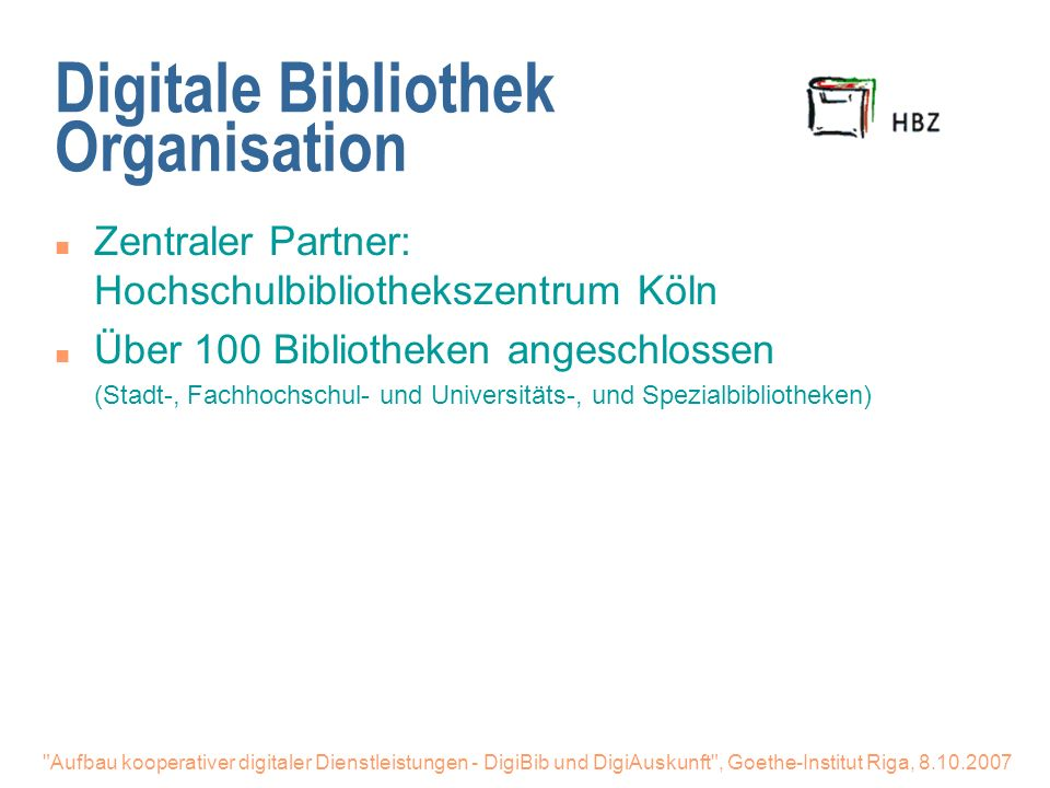 Digitale Bibliothek Organisation