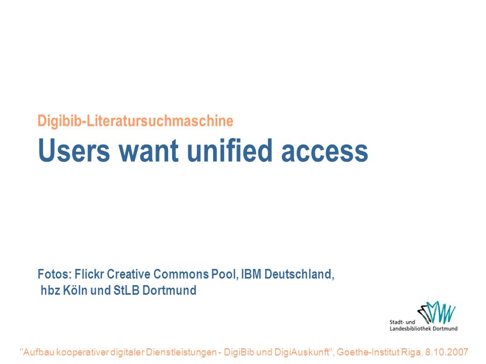 Digibib-Literatursuchmaschine Users want unified access