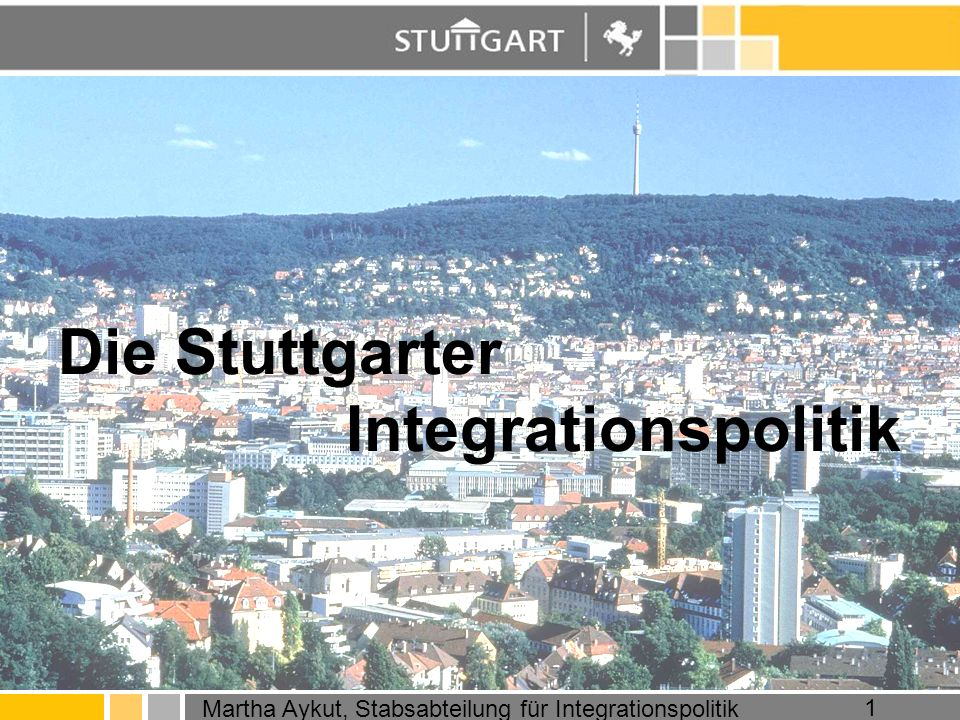 Die Stuttgarter Integrationspolitik