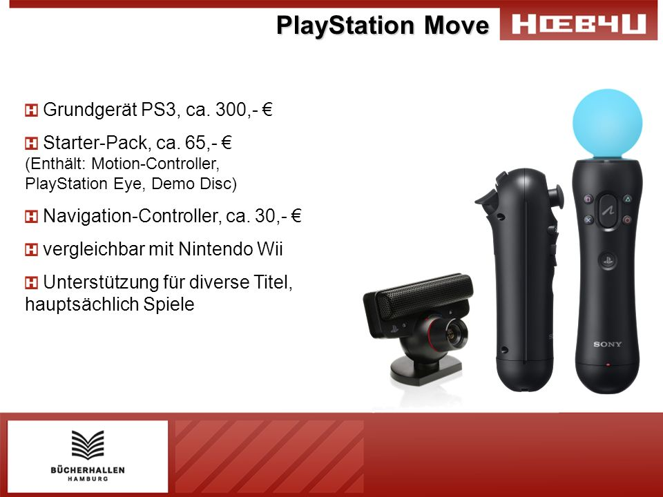 PlayStation Move Grundgerät PS3, ca. 300,- €