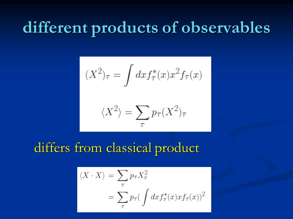 different products of observables