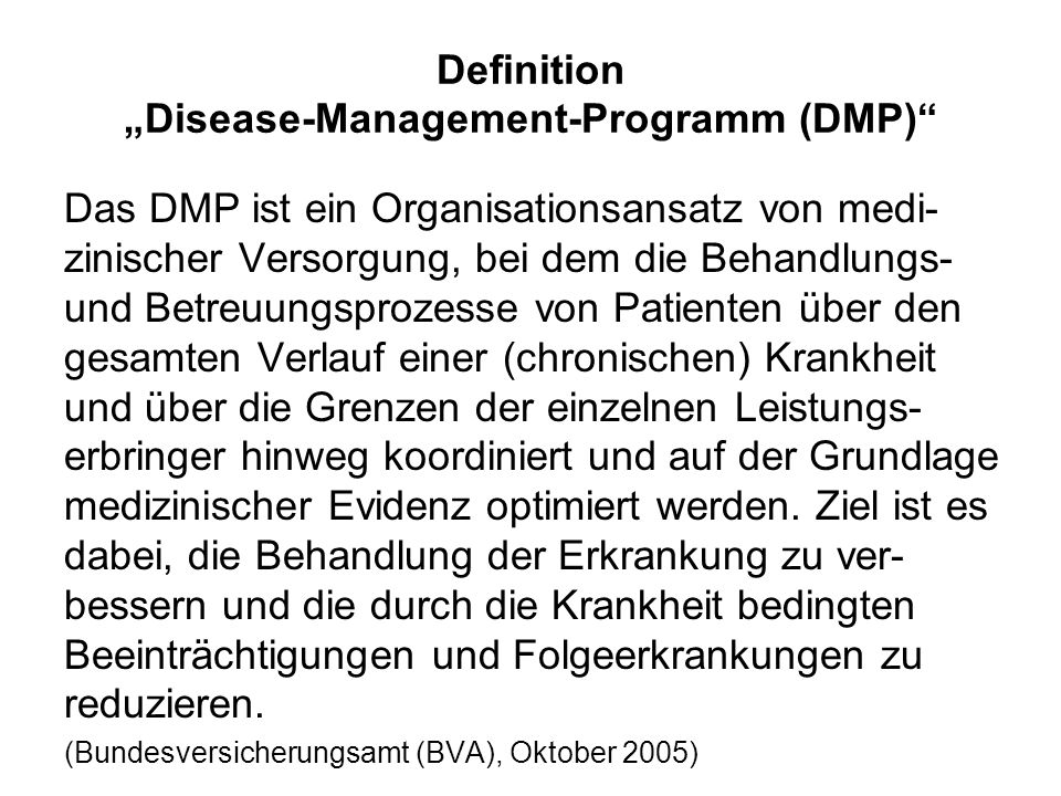 "Definition ""Disease-Management-Programm (DMP)"