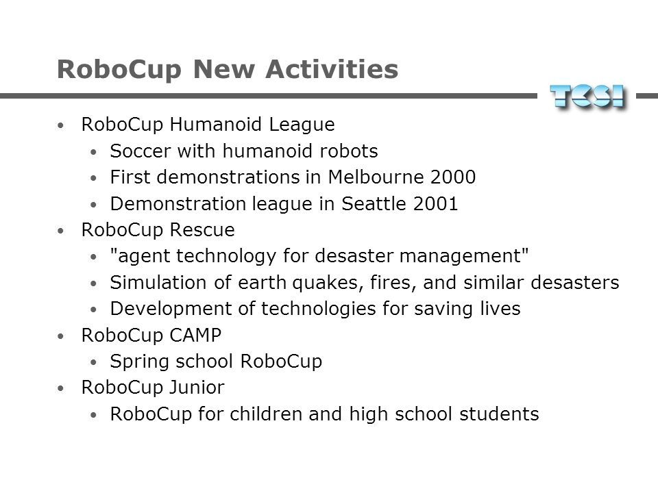 RoboCup New Activities