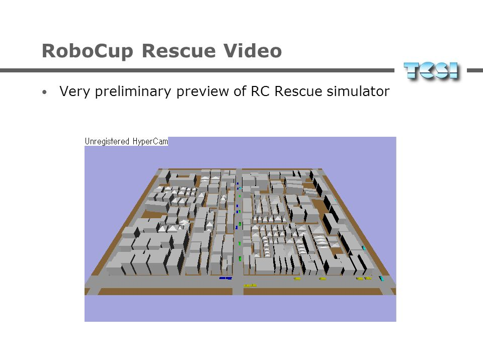 RoboCup Rescue Video Very preliminary preview of RC Rescue simulator