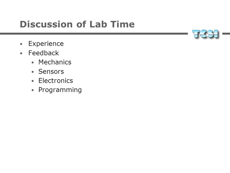 Discussion of Lab Time Experience Feedback Mechanics Sensors