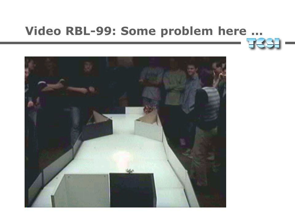 Video RBL-99: Some problem here ...