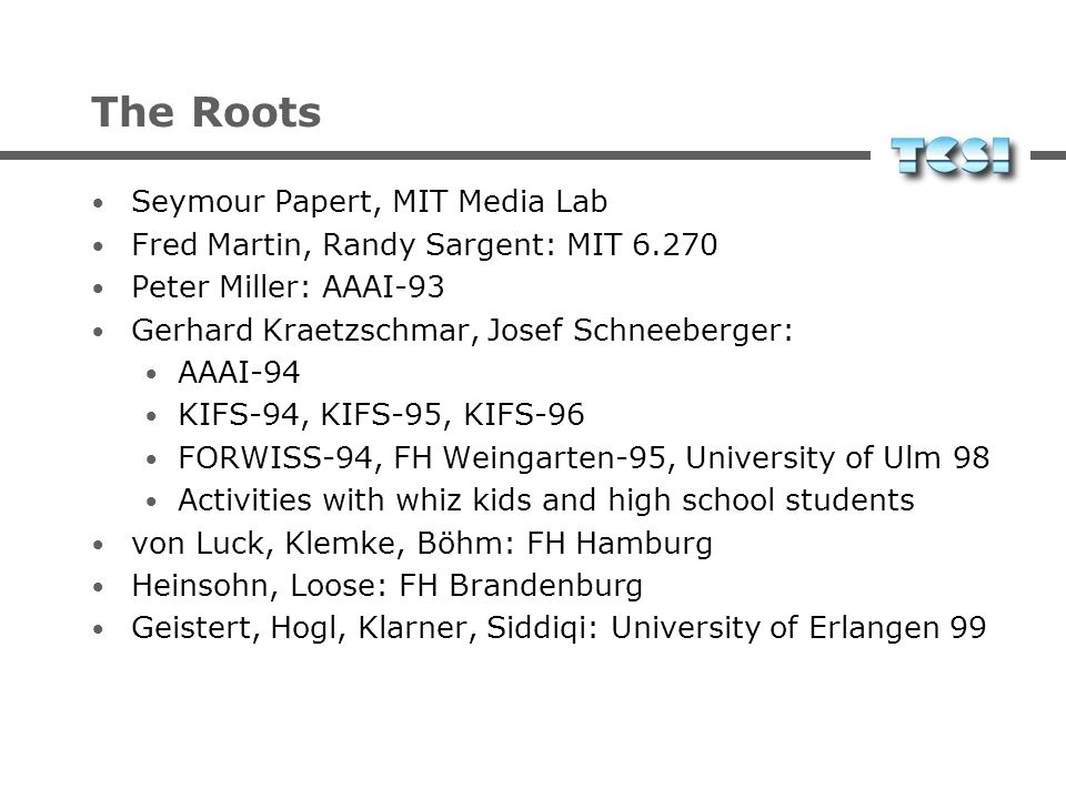 The Roots Seymour Papert, MIT Media Lab