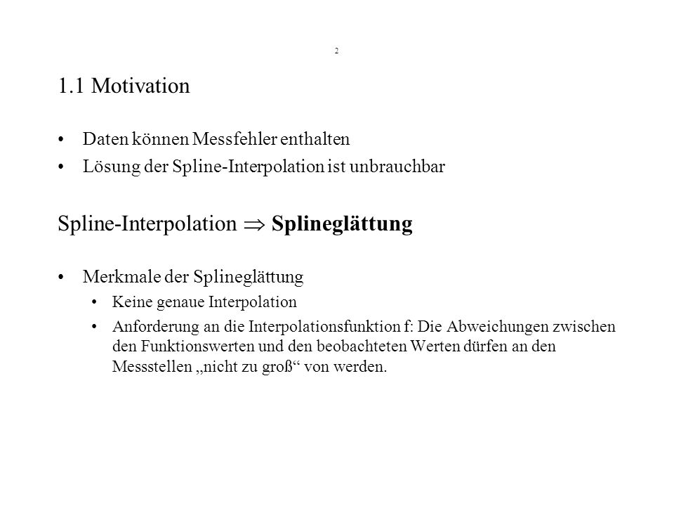 Spline-Interpolation  Splineglättung