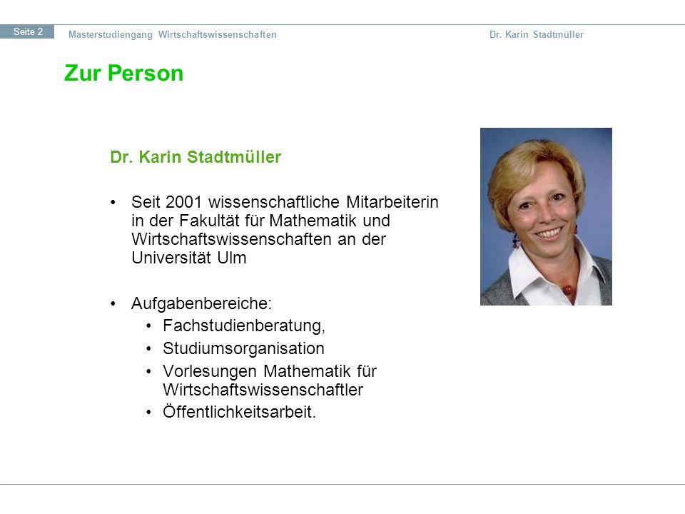 Zur Person Dr. Karin Stadtmüller