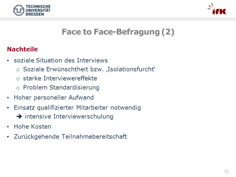 Face to Face-Befragung (2)