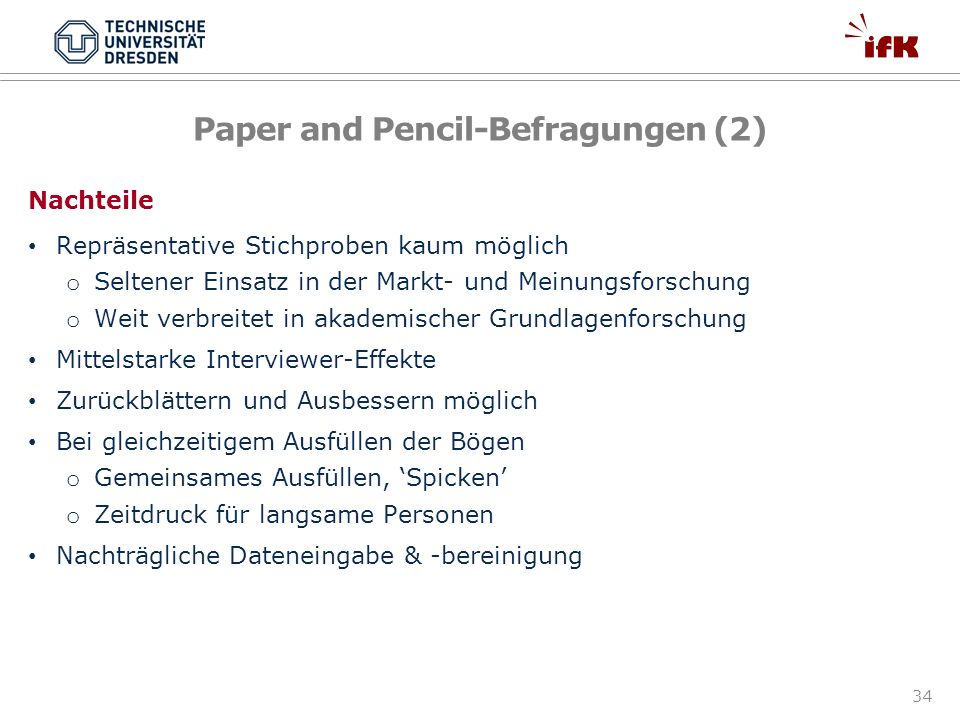 Paper and Pencil-Befragungen (2)