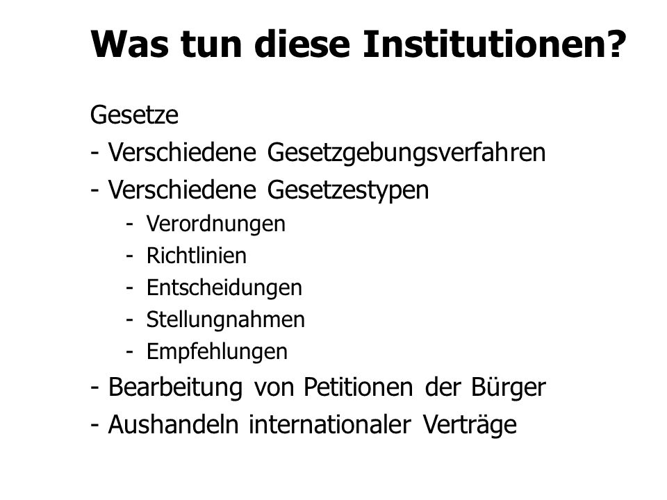 Was tun diese Institutionen