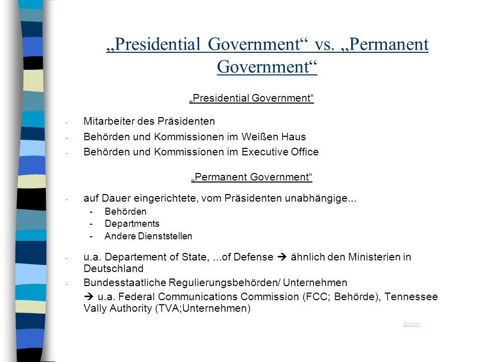 """Presidential Government vs. ""Permanent Government"