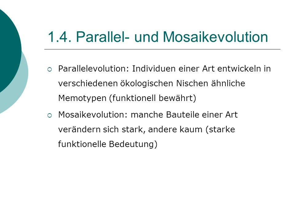 1.4. Parallel- und Mosaikevolution