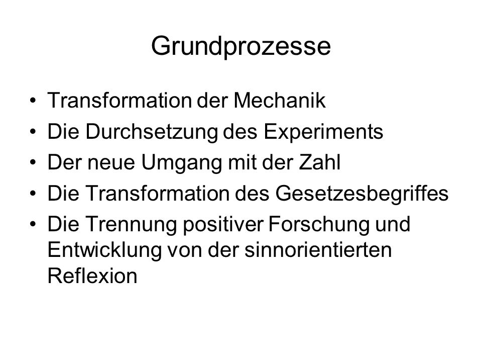 Grundprozesse Transformation der Mechanik