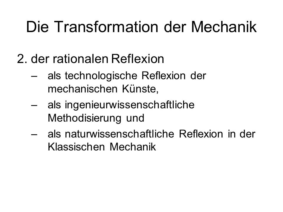 Die Transformation der Mechanik
