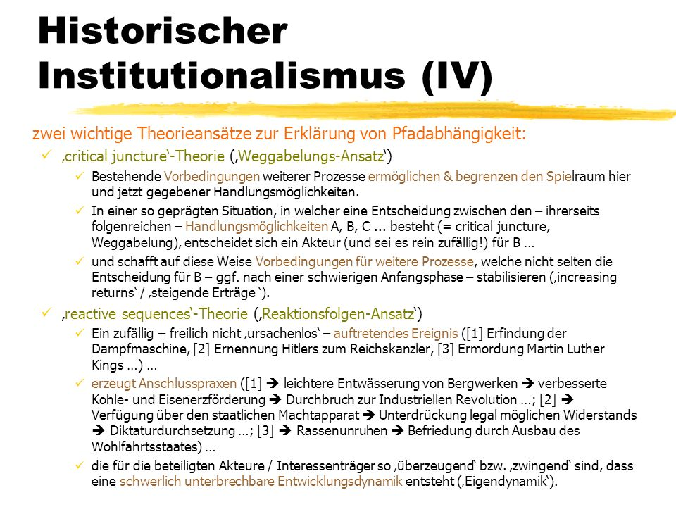 Historischer Institutionalismus (IV)