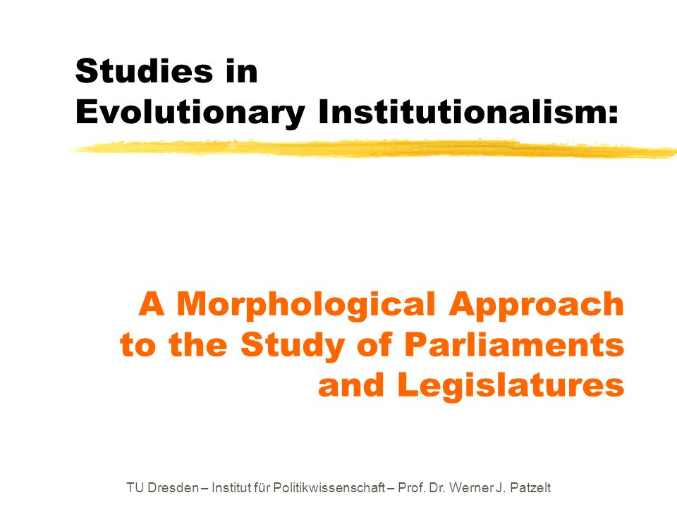 Studies in Evolutionary Institutionalism: