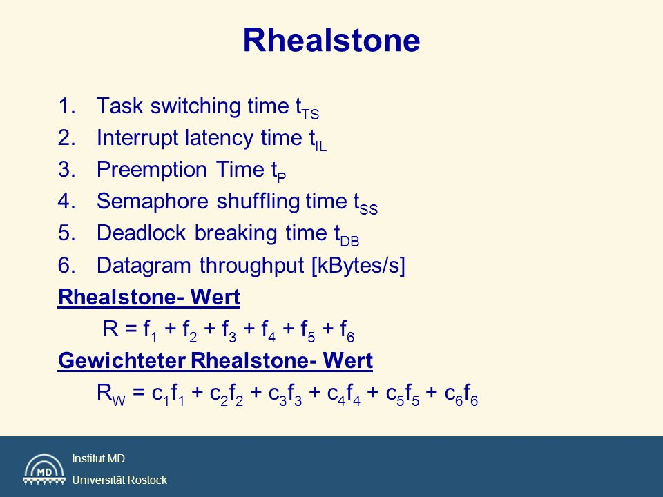 Rhealstone Task switching time tTS Interrupt latency time tIL