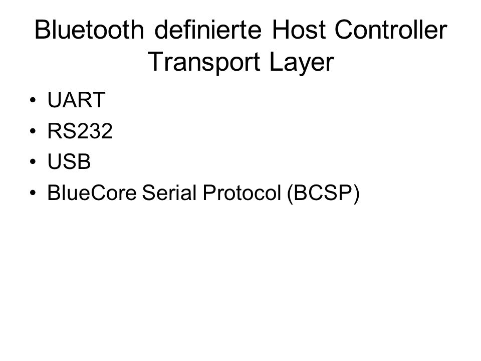 Bluetooth definierte Host Controller Transport Layer