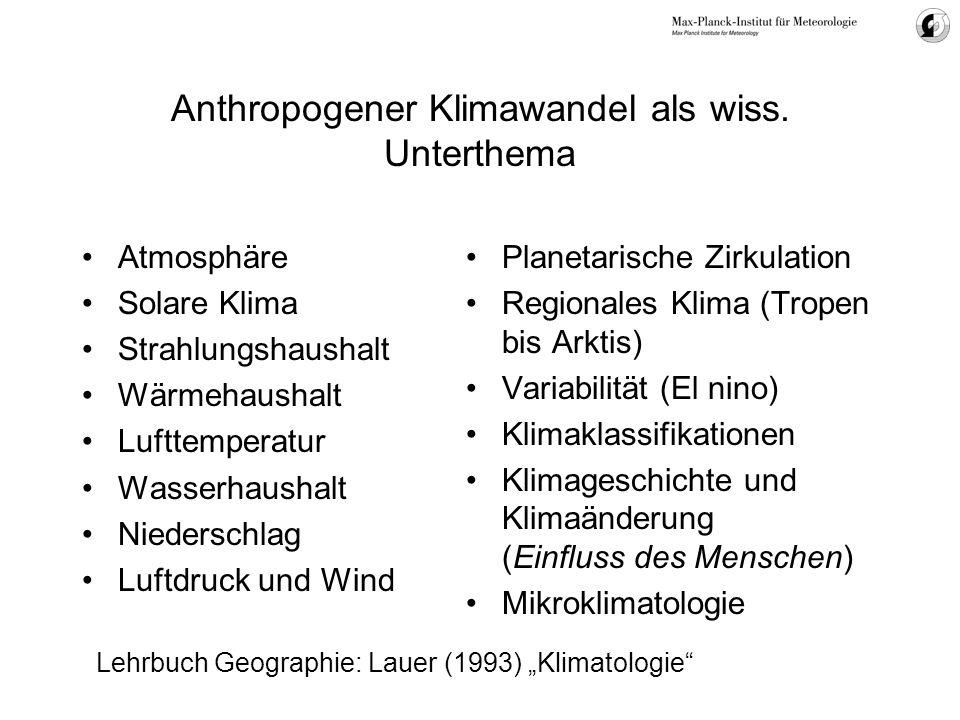Anthropogener Klimawandel als wiss. Unterthema