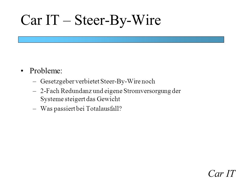 Car IT – Steer-By-Wire Probleme: