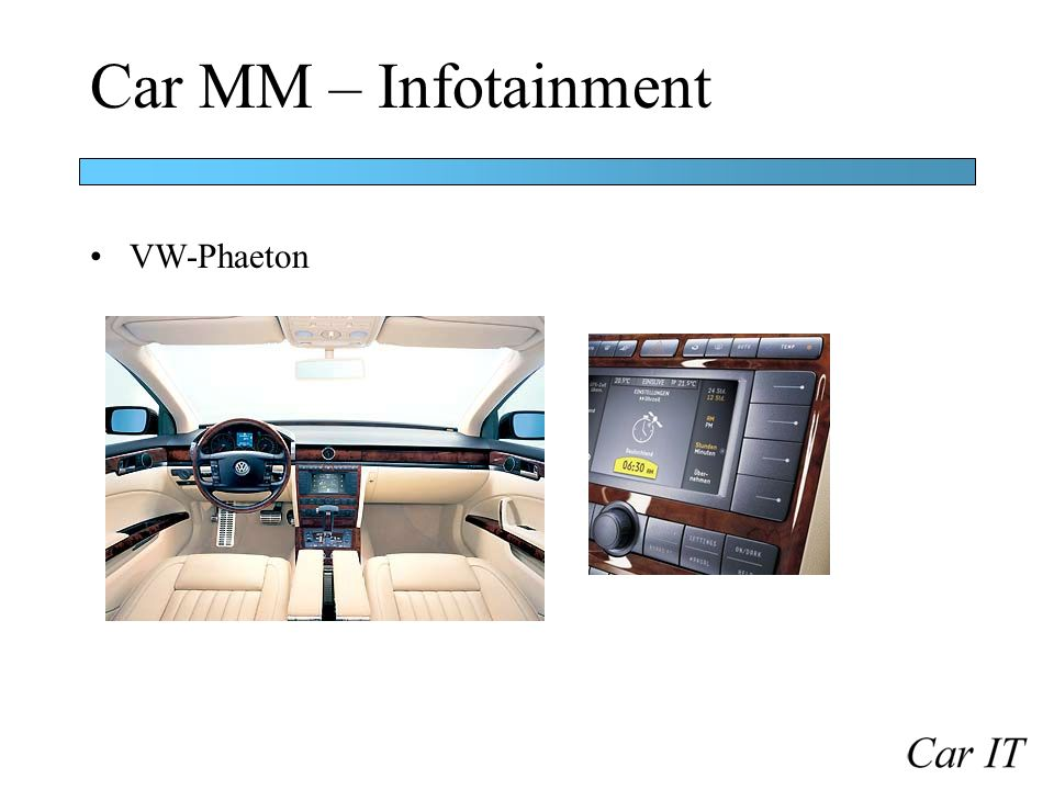 Car MM – Infotainment VW-Phaeton