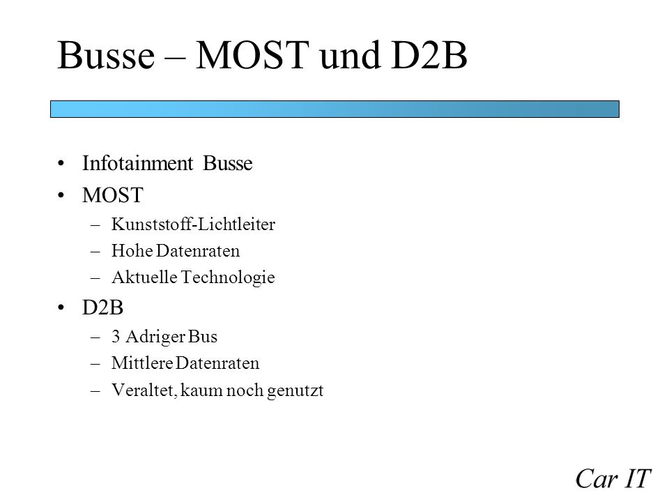 Busse – MOST und D2B Infotainment Busse MOST D2B